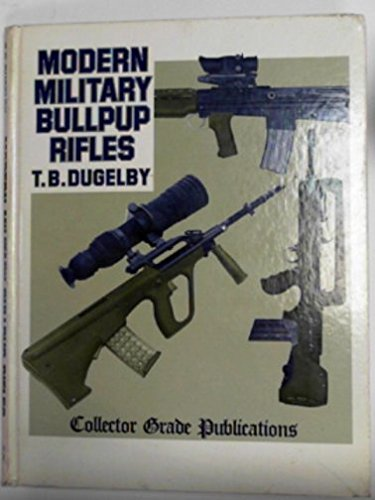 Modern military Bullpup Rifles: the EM-2 concept comes of age