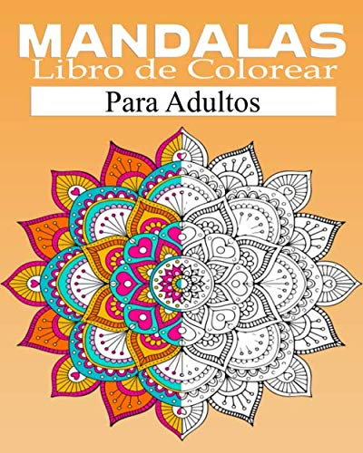 mandala Libro de Colorear Para Adultos: Libro de colorear para adulto: 60 mandalas para la reducción del estrés  / de mandalas ... por una cara / Idea de regalo de cumpleaños