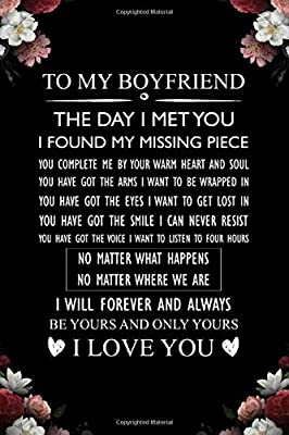 To My Boyfriend the Day I Met You I Found My Missing Piece: Valentines Day Gifts for Him, Couples Gifts for Boyfriend From Girlfriend, Boyfriend Journal Notebook