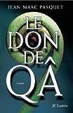 Le don de Qa (Romans contemporains) - Format Kindle - 7,99 €