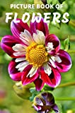 Picture Book of Flowers: Colorful Extra-Large Print Flower Pictures with their Names | 52 Pages (Dementia Books) (English Edition)