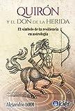 Quirón y el Don de la Herida: El símbolo de la resiliencia en astrología