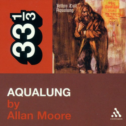 Jethro Tull's 'Aqualung' (33 1/3 Series) audiobook cover art