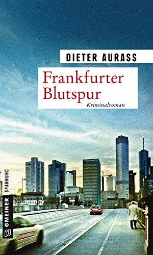 Frankfurter Blutspur: Kriminalroman (Hauptkommissar Gregor Mandelbaum 2)