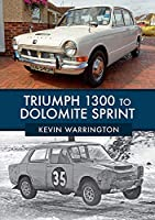 Triumph 1300 to Dolomite Sprint