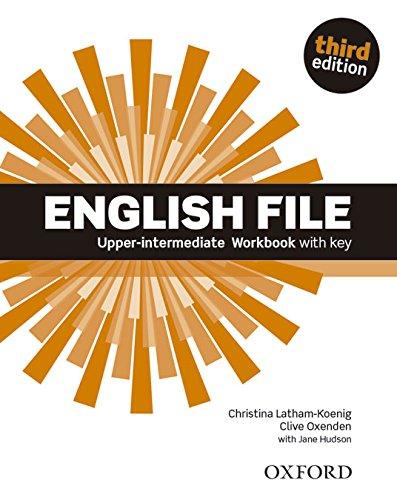 English file digital. Upper intermediate. Workbook. With key. Per le Scuole superiori. Con espansione online: Worbook with key