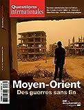 Moyen Orient : des Guerres Sans Fin