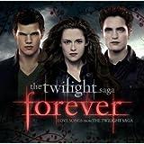 Twilight : Forever Love Songs