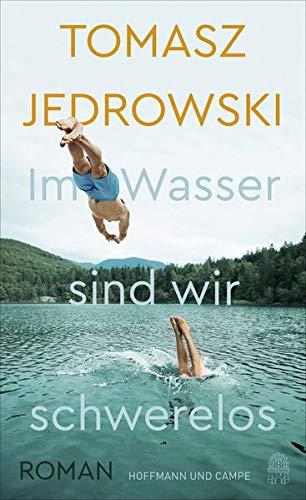 Buchseite und Rezensionen zu 'Im Wasser sind wir schwerelos' von Tomasz Jedrowski