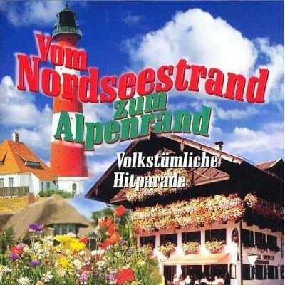 Vom Nordseestrand zum Alpenrand [Various Artists - Edition Widder Musik 1999]