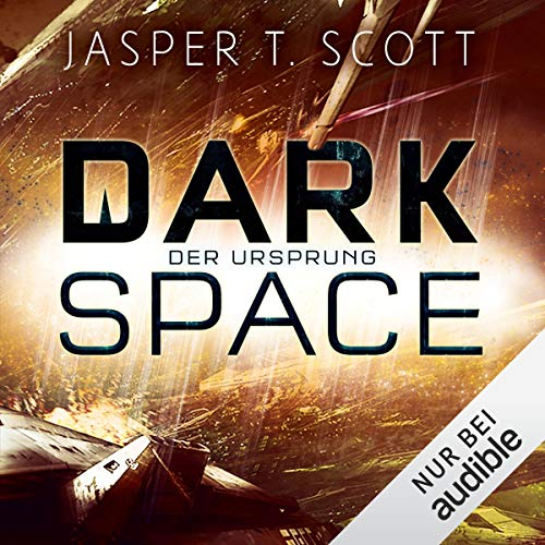 Der Ursprung     Dark Space 3              By:                                                                                                                                 Jasper T. Scott                               Narrated by:                                                                                                                                 Matthias Lühn                      Length: 13 hrs and 57 mins     Not rated yet     Overall 0.0
