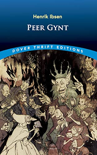 Peer Gynt (Dover Thrift Editions)の詳細を見る