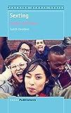 Sexting: Gender and Teens (Teaching Gender, Band 3) - Judith Davidson