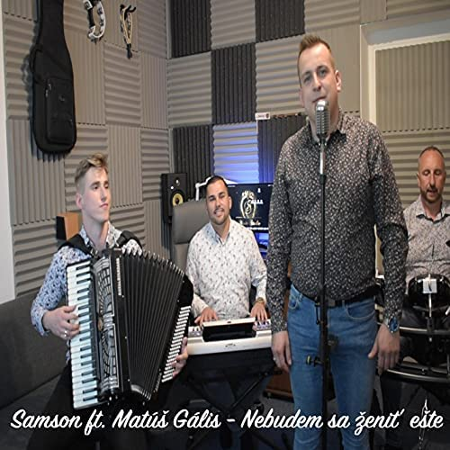 Hudobná skupina Samson feat. Matúš Gális