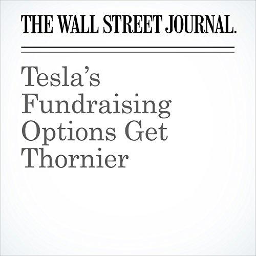 Tesla's Fundraising Options Get Thornier copertina