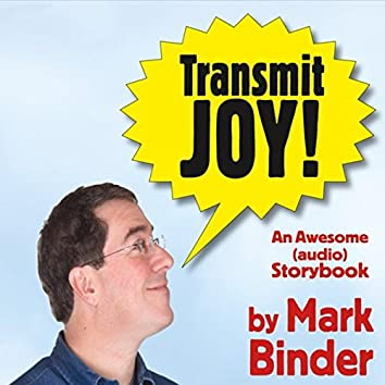 Transmit Joy!
