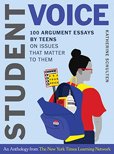 Compare Textbook Prices for Student Voice: 100 Argument Essays by Teens on Issues That Matter to Them 1 Edition ISBN 9780393714302 by Schulten, Katherine