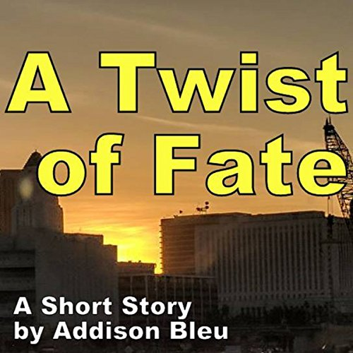 A Twist of Fate: A Short Story by Addison Bleu cover art