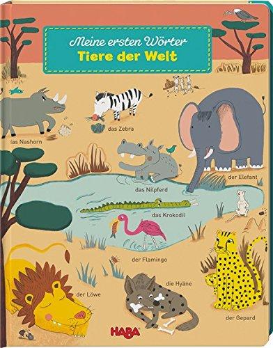 Meine ersten Wörter: Tiere der Welt