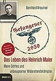 Gefangener 2959: Das Leben des Heinrich Maier – Mann Gottes und unbeugsamer Widerstandskämpfer (German Edition)