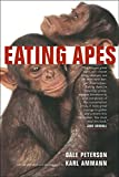 Image of Eating Apes (Volume 6) (California Studies in Food and Culture)