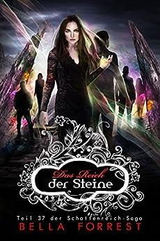 Das Schattenreich der Vampire 37: Das Reich der Steine (German Edition) by [Bella Forrest]