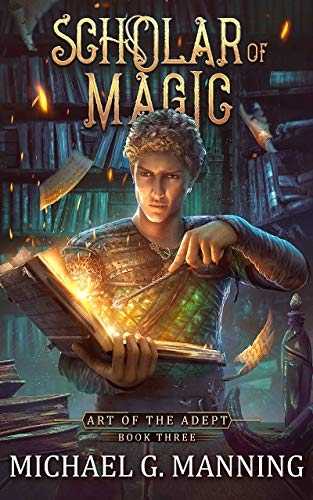 Scholar of Magic (Art of the Adept Book 3) (English Edition)