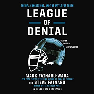 League of Denial     The NFL, Concussions and the Battle for Truth              By:                                                                                                                                 Mark Fainaru-Wada,                                                                                        Steve Fainaru                               Narrated by:                                                                                                                                 David H. Lawrence XVII                      Length: 14 hrs and 41 mins     18 ratings     Overall 4.6