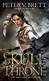 The Skull Throne: Book Four of The Demon...