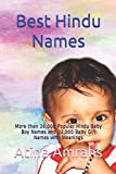Best Hindu Names: More than 26,000 Popular Hindu Baby Boy Names and 22,000 Baby Girl Names with Meanings
