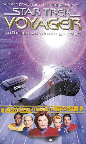 Star Trek Voyager 7.09: Arbeiterschaft, Teil 2/Menschliche Fehler