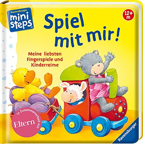 Spiel mit mir! Meine liebsten Fingerspiele und Kinderreime: Ab 12 Monaten (ministeps Bücher)
