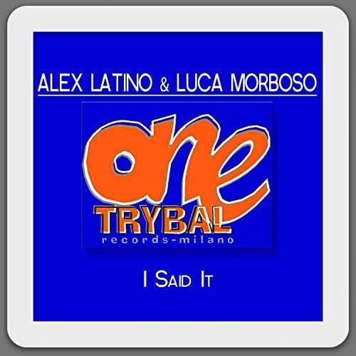 Alex Latino & Luca Morboso