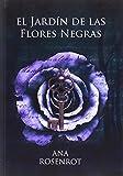 Jardín de las flores negras, El