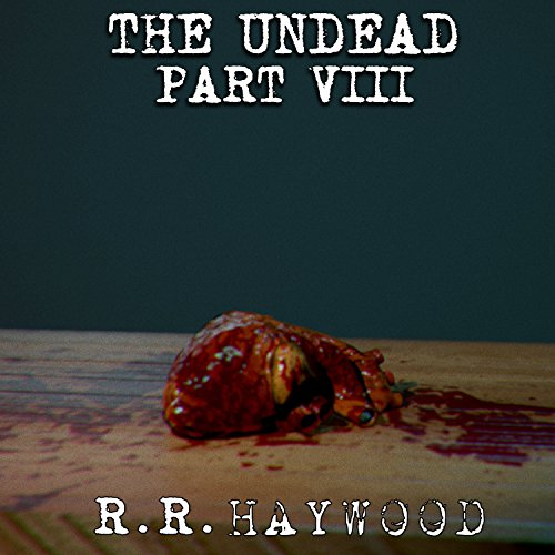 The Undead, Part 8 audiobook cover art