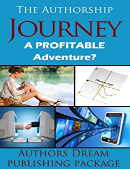 The Authorship Journey: A profitable adventure? by [Ginger Marks, Misty Taggart, Tracee Gleichner, Wendy VanHatten]
