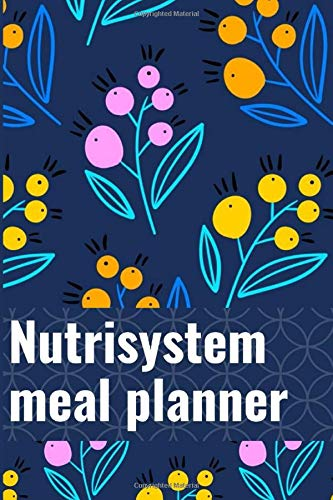 nutrisystem meal planner: Weekly Meal Planner and Grocery List,Meals to Cook, Prep, Grab, and Go, 52 Week Daily Weekly and Monthly For Track & Plan