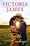%name The Trouble with Cowboys by Victoria James   Review and Giveaway