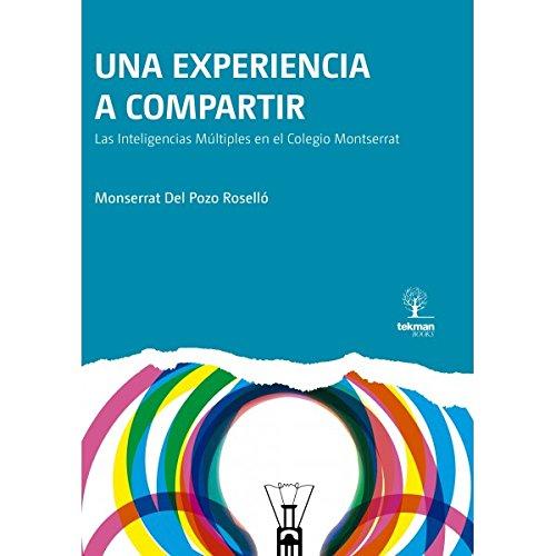 Una Experiencia a compartir. Las Inteligencias en el Colegio Montserrat