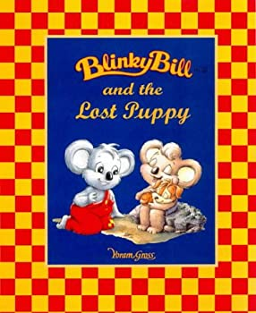 Blinky Bill And The Lost Puppy - Book  of the Blinky Bill