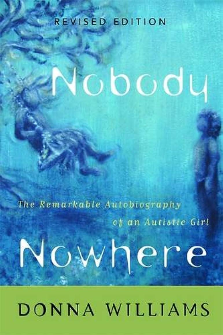 締める娯楽気分Nobody Nowhere: The Remarkable Autobiography of an Autistic Girl