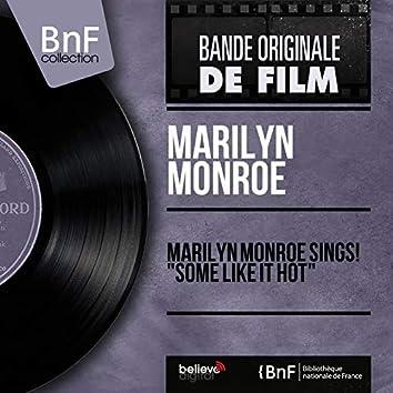 "Marilyn Monroe Sings! ""Some Like It Hot"" (Mono Version)"