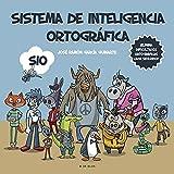 Sistema de Inteligencia Ortográfica: SIO (B de Blok)