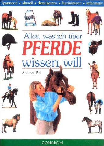 Alles, was ich über Pferde wissen will