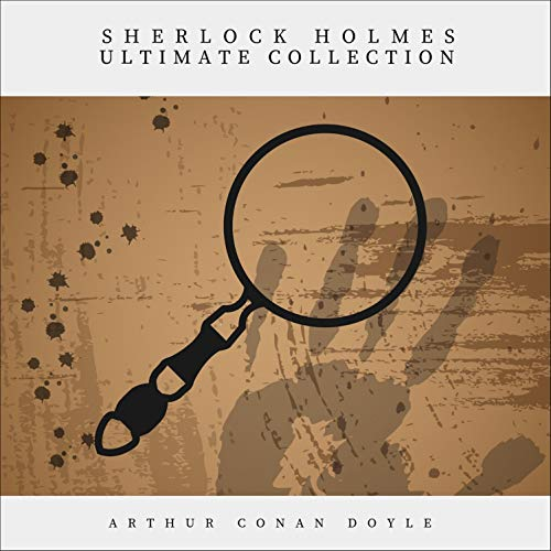 Page de couverture de Sherlock Holmes. The Ultimate Collection