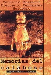 Memorias del Calabozo (Spanish Edition)