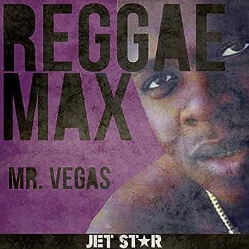 Reggae Max: Mr. Vegas