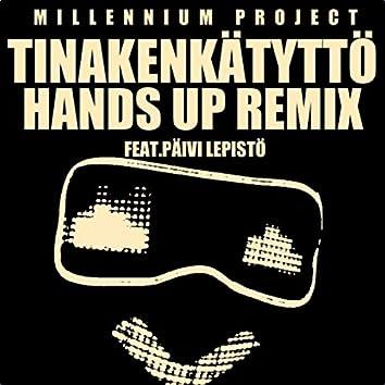 Tinakenkätyttö (Hands Up Remix) [feat. Päivi Lepistö]