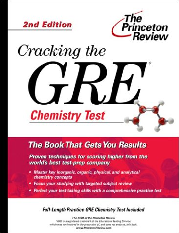 Cracking The Gre Chemistry Test 2nd Edition Graduate Test Prep
