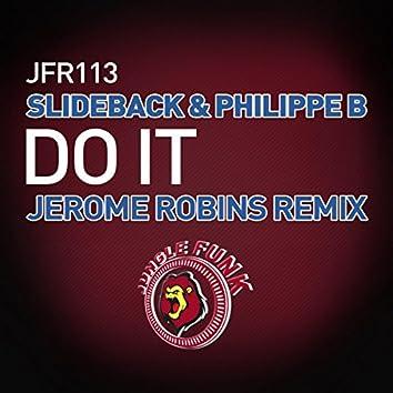 Do It (Jerome Robins Tech Funk Remix)